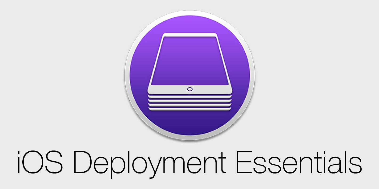 Kurs iOS Deployment Essentials